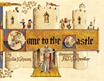 Come to the Castle!: A Visit to a Castle in Thirteenth-Century England