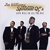 Songtexte von Lee Williams & The Spiritual QC's - Love Will Go All The Way
