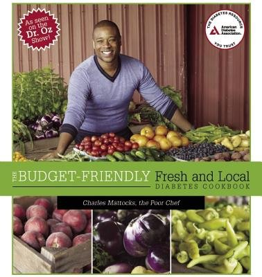 The Budget-Friendly Fresh and Local Diabetes Cookbook[BUDGET FRIENDLY FRESH & LOCAL][Paperback] PDF