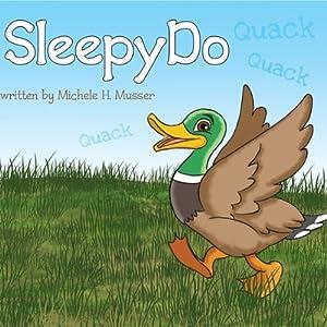SleepyDo | [Michele H. Musser]