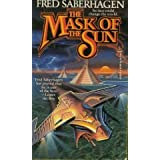 The Mask of the Sun ~ Fred Saberhagen