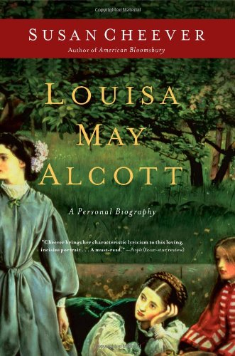 Louisa May Alcott: A Personal Biography