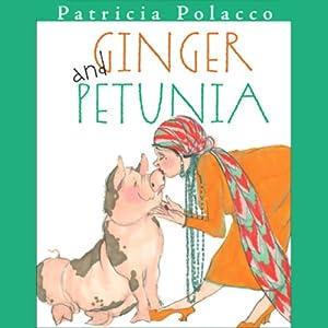 Ginger & Petunia | [Patricia Polacco]