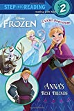 Anna's Best Friends (Disney Frozen) (Step into Reading) by Webster, Christy (2014) Paperback
