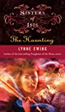 Sisters of Isis: #4 - The Haunting (1423108426) by Ewing, Lynne
