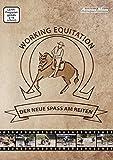Working Equitation - der neue Spass am Reiten
