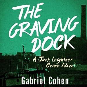 The Graving Dock Audiobook