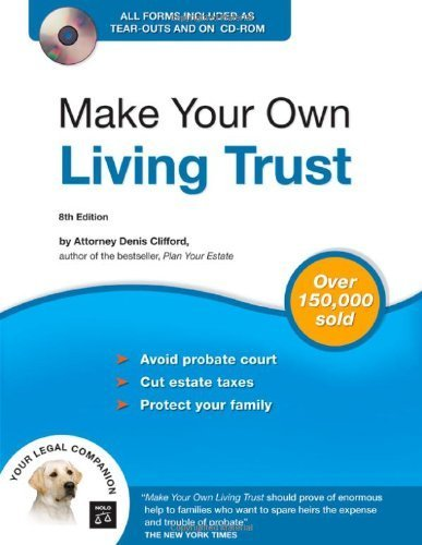Make Your Own Living Trust (Book & CD-ROM) 8th (eighth) edition by Clifford Attorney, Denis published by NOLO (2007) [Paperback]