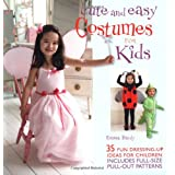 Cute and Easy Costumes for Kidsby Emma Hardy