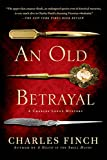 An Old Betrayal: A Charles Lenox Mystery (Charles Lenox Mysteries)