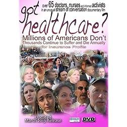 got healthcare? (2013)