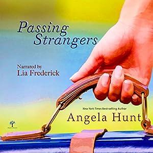 Passing Strangers | [Angela Hunt]