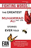 img - for Fighting Words: The Greatest Muhammad Ali Stories Ever Told book / textbook / text book