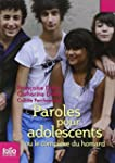 Paroles pour adolescents ou Le comple...