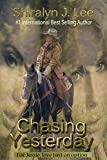 img - for Chasing Yesterday: For Jessie, love isn't an option book / textbook / text book