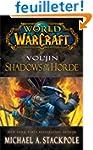 World of Warcraft: Vol'jin: Shadows o...
