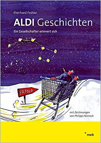 aldi-geschichten-ein-gesellschafter-erinnert-sich