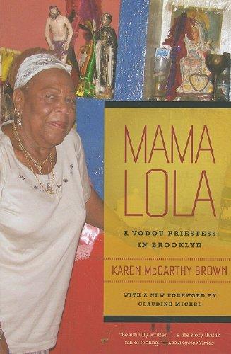 Mama Lola: A Vodou Priestess in Brooklyn (Comparative...