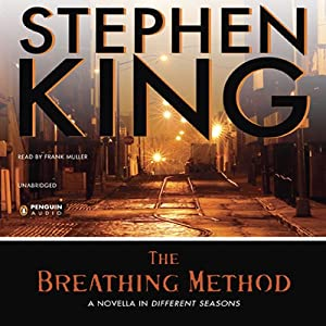 The Breathing Method | [Stephen King]