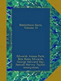 Bibliotheca Sacra, Volume 12