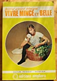 img - for Vivre mince et belle book / textbook / text book