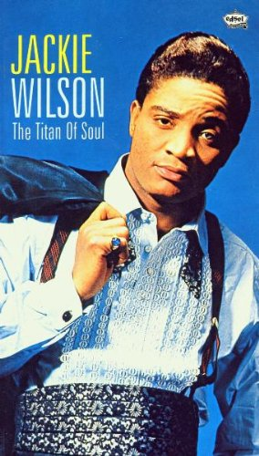 Jackie Wilson - Titan Of Soul (Disc 3) - Zortam Music