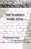 img - for The Warden Wore Pink book / textbook / text book