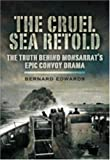 The Cruel Sea Retold: The Truth Behind Monsarrat's Epic Convoy Drama