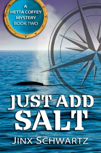 Just Add Salt (Hetta Coffey Mystery Series (Book 2))