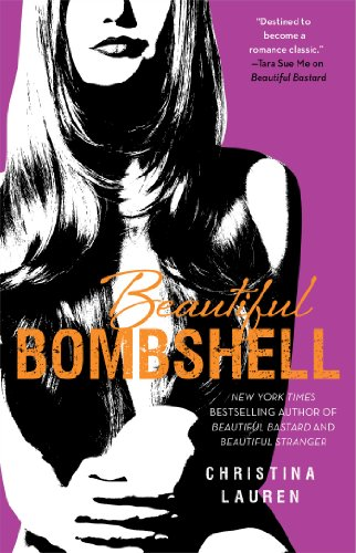 Beautiful Bombshell (The Beautiful Series) by Christina Lauren