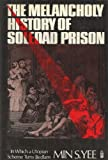 The Melancholy History of Soledad Prison: In Which a Utopian Scheme Turns Bedlam (006129800X) by Yee, Min S