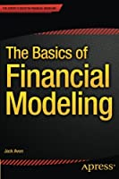 The Basics of Financial Modeling Front Cover