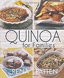 Rena Patten Quinoa for Families