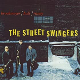 The Street Swingers (& The Dual Role Of Bob Brookmeyer)