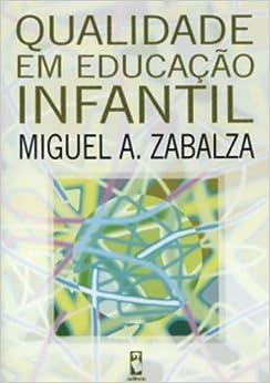 Qualidade Em Educação Infantil (Em Portuguese do Brasil) (Portuguese