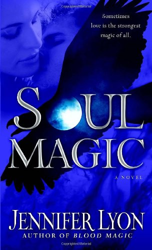 Image of Soul Magic: A Novel