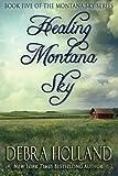 img - for Healing Montana Sky (The Montana Sky Series) book / textbook / text book