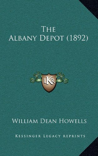The Albany Depot (1892)