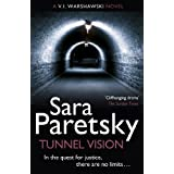 Tunnel Vision: The Eighth V.I. Warshawski Novel (The V.I. Warshawski Series Book 8)by Sara Paretsky