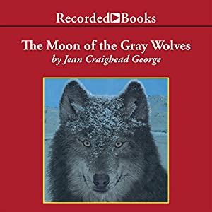 The Moon of the Gray Wolves Audiobook