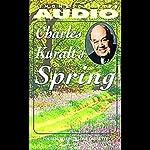 Charles Kuralt's Spring | Charles Kuralt