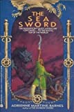 The Sea Sword (0380754568) by Martine-Barnes, Adrienne