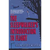 The Sleepwalker's Introduction to Flight (MacMillan New Writing)by Sion Scott-Wilson