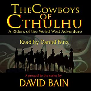 The Cowboys of Cthulhu Audiobook