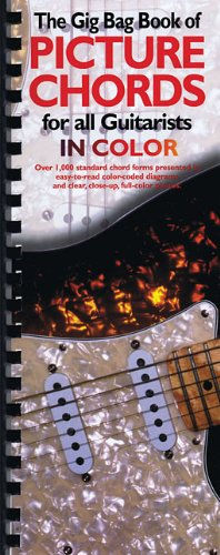 Gig Bag Book Of Picture Chords For All Guitarists In Color (Gig Bag Books)