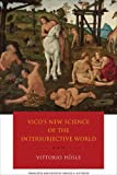 img - for Vico's New Science of the Intersubjective World book / textbook / text book