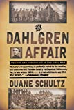 The Dahlgren Affair: Terror and Conspiracy in the Civil War (0393319865) by Schultz, Duane