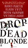 Drop-Dead Blonde (0451214447) by Nancy Martin