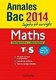 Annales Bac 2014 sujets et corrigés - Maths Terminale S