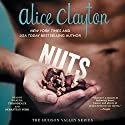 Nuts: The Hudson Valley Series, Book 1 (       UNABRIDGED) by Alice Clayton Narrated by Shayna Thibodeaux, Sebastian York